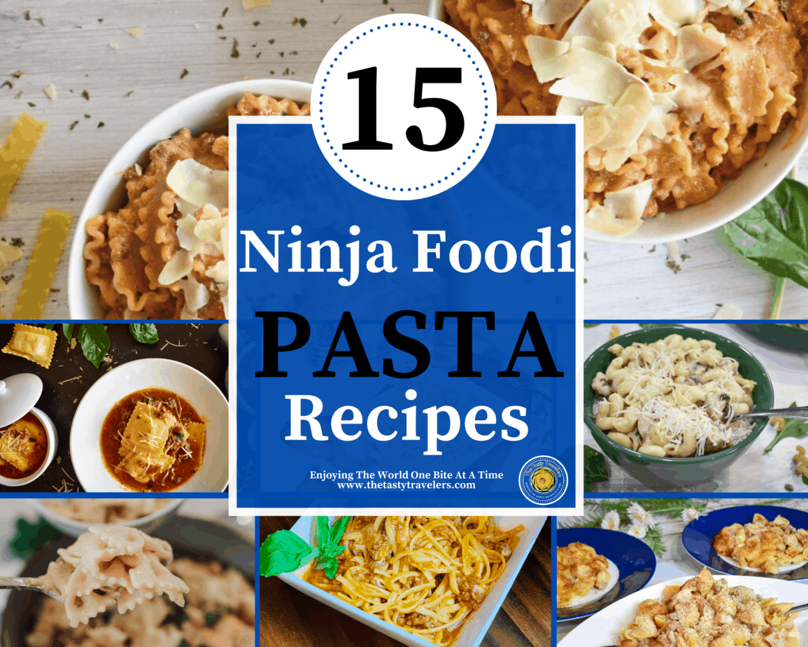 15 Ninja Foodi Pasta Recipes