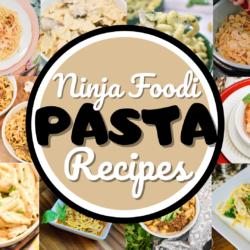 Ninja Foodi Pasta Recipes
