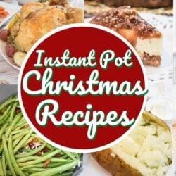 Instant Pot Christmas Recipes