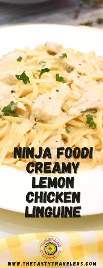 Ninja Foodi Creamy Lemon Chicken Linguine