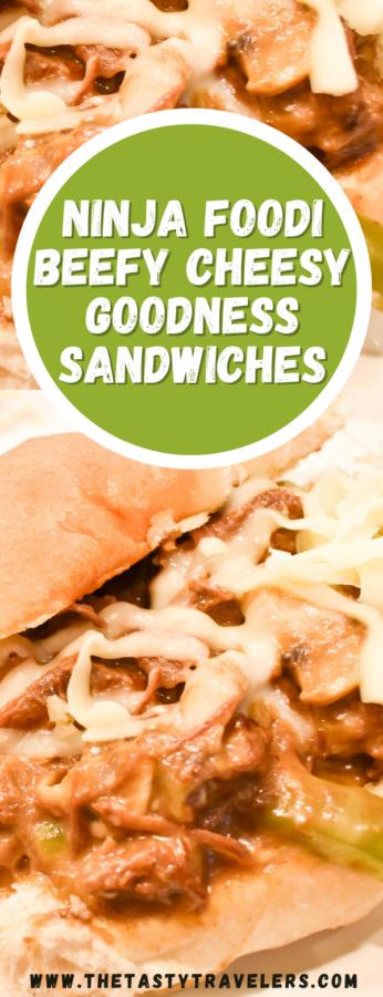 Ninja Foodi Beefy Cheesy Goodness Sandwiches