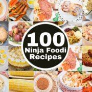 100 Ninja Foodi Recipes