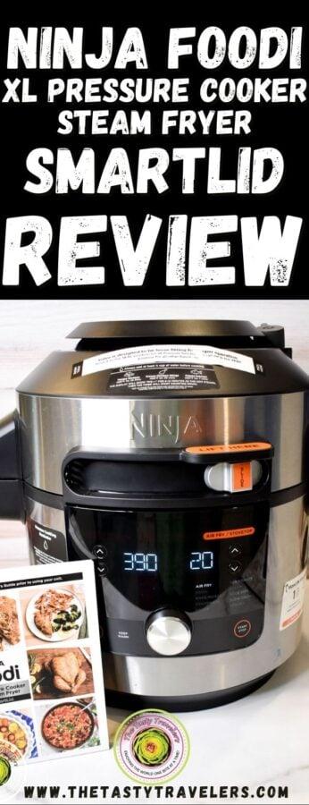 Ninja Foodi XL Pressure Cooker Steam Fryer with SmartLid Review