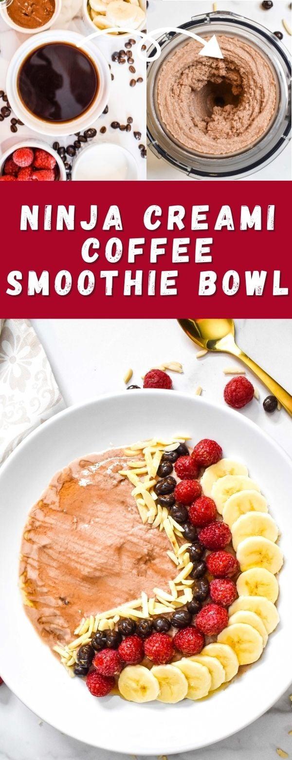 Ninja Creami Coffee Smoothie Bowl